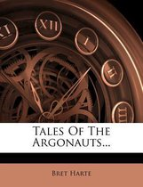 Tales of the Argonauts...