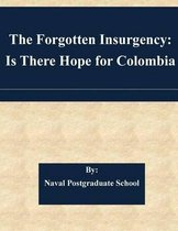 The Forgotten Insurgency