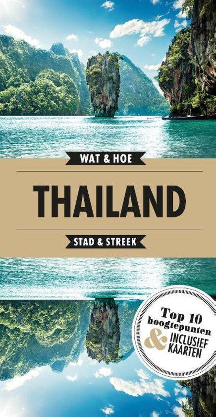 Wat & Hoe Reisgids - Thailand - Wat & Hoe Stad & Streek