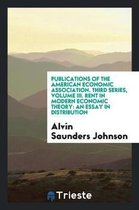 Publications of the American Economic Association. Third Series, Volume III. Rent in Modern Economic Theory