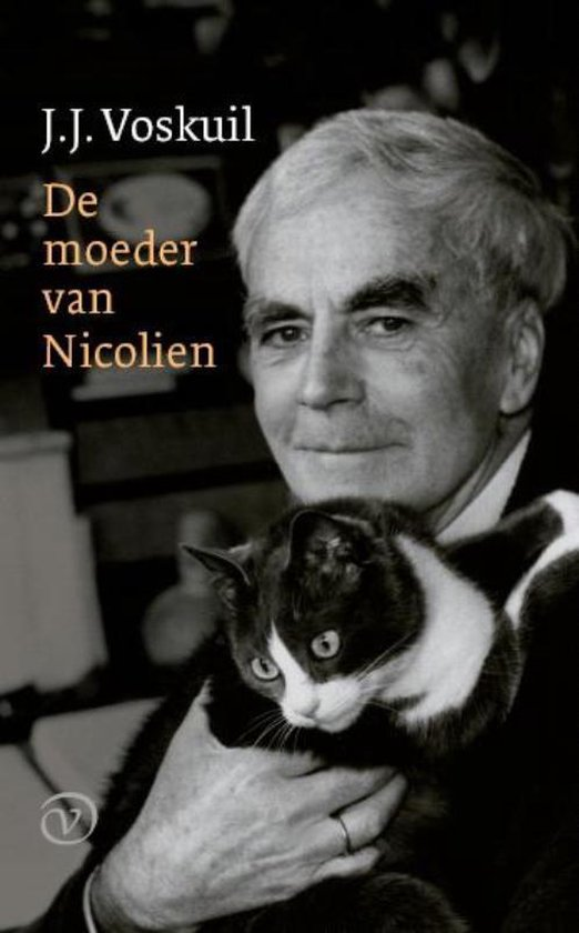 De moeder van Nicolien - J.J. Voskuil |