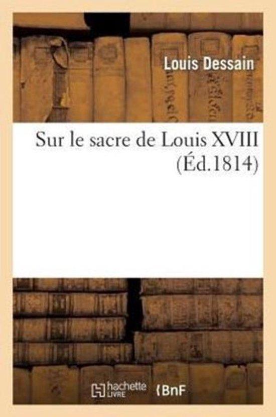 Sur le sacre de Louis XVIII