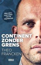 Continent zonder grens - Theo Francken; Joren Vermeersch
