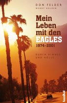 Mein Leben mit den Eagles