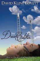 Your Dream Catcher