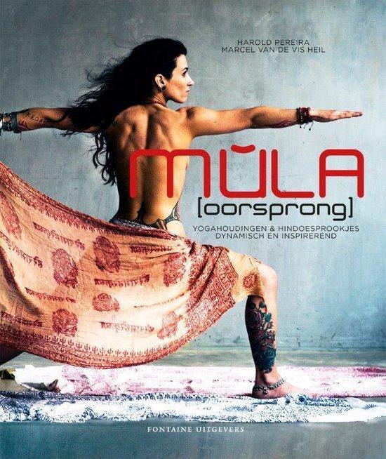 M?la [oorsprong]. Yogahoudingen & Hindoesprookjes, dynamisch en inspirerend - Marcel van de Vis Heil pdf epub