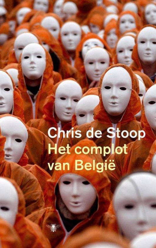 Het complot van België - Chris de Stoop |
