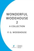 Wonderful Wodehouse 2: A Collection