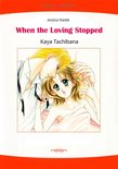 WHEN THE LOVING STOPPED (Mills & Boon Comics)