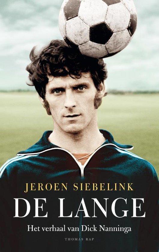 De Lange. Het verhaal van Dick Nanninga - Jeroen Siebelink |