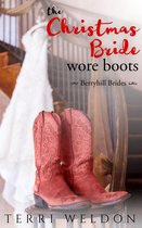 The Christmas Bride Wore Boots