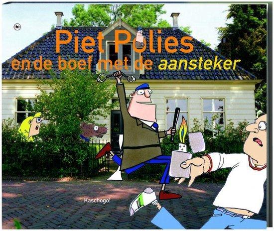 Piet Polies en de boef met de aansteker - Kaschogo |