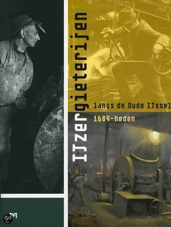 Cover van het boek 'IJzergieterijen langs de Oude IJssel'