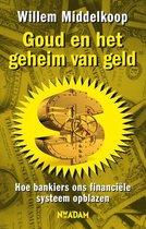 Goud en het geheim van geld