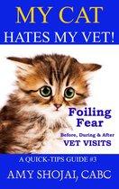 My Cat Hates My Vet!