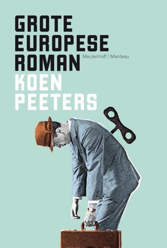 Grote Europese Roman - Koen Peeters  