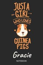 Just A Girl Who Loves Guinea Pigs - Gracie - Notebook