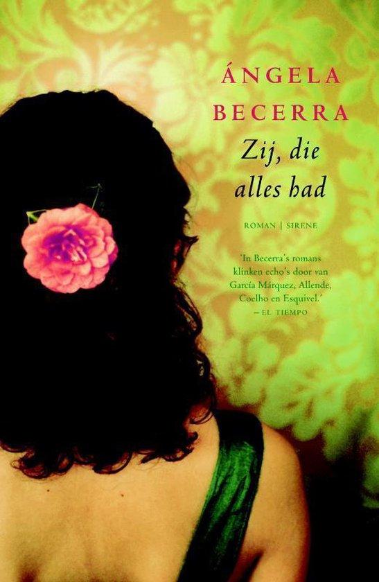 Zij, die alles had - Angela Becerra |