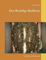 Den Bivanlige Biodlaren