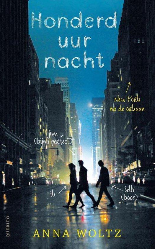 Boek cover Honderd uur nacht van Anna Woltz (Paperback)