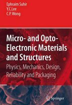 Omslag Micro- and Opto-Electronic Materials and Structures: Physics, Mechanics, Design, Reliability, Packaging