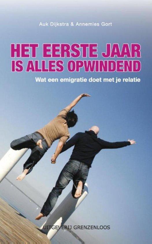 Het eerste jaar is alles opwindend - Auk Dijkstra pdf epub