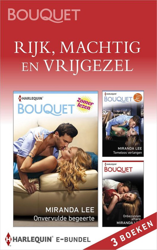 Bouquet Bundel - Rijk, machtig en vrijgezel (3-in-1) - Miranda Lee pdf epub