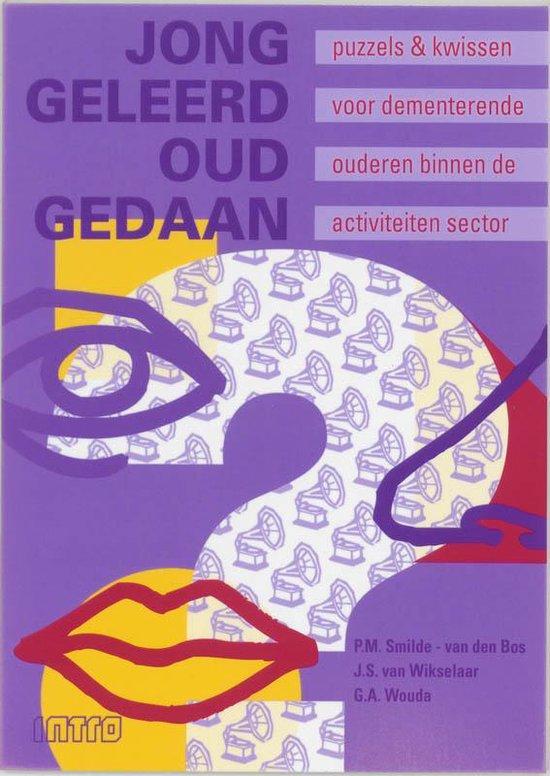 Jong geleerd oud gedaan - Smilde-Van den Bos  