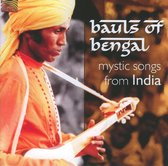 Bauls Of Bengal Mystic Songs From I