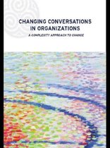 Changing Conversations in Organizations
