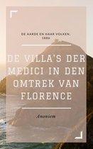 Boek cover De Villas der Medici in den omtrek van Florence (Geïllustreerd) van Anoniem