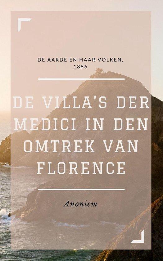 De Villa's der Medici in den omtrek van Florence (Geïllustreerd) - Anoniem |