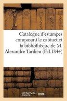 Catalogue d'estampes anciennes et modernes composant le cabinet