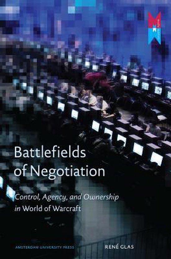 Battlefields of Negotiation
