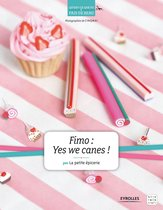 Fimo : Yes we canes !