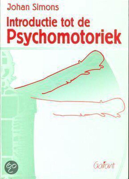 Introductie tot de psychomotoriek - Johan Simons |