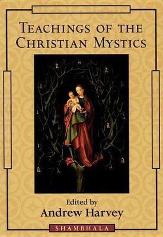 Teachings of the Christian Mystics