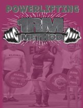 Powerlifting 1RM Method