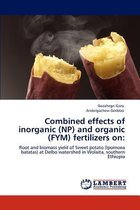 Combined Effects of Inorganic (NP) and Organic (Fym) Fertilizers on
