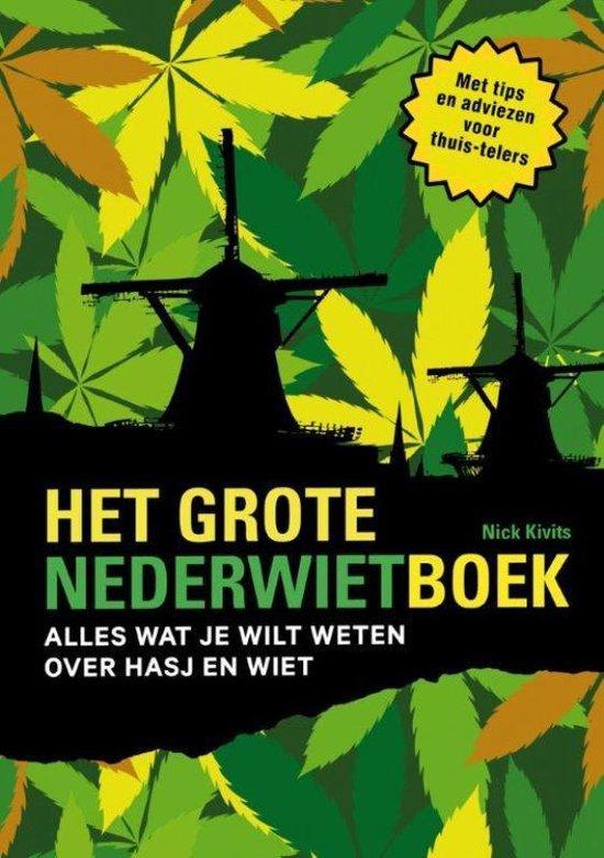 Het grote Nederwietboek - Nick Kivits |