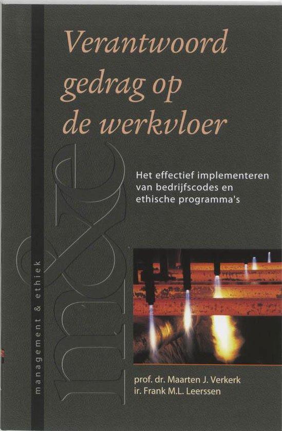 Verantwoord Gedrag Op De Werkvloer - M.J. Verkerk  