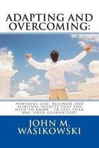 Adapting and Overcoming