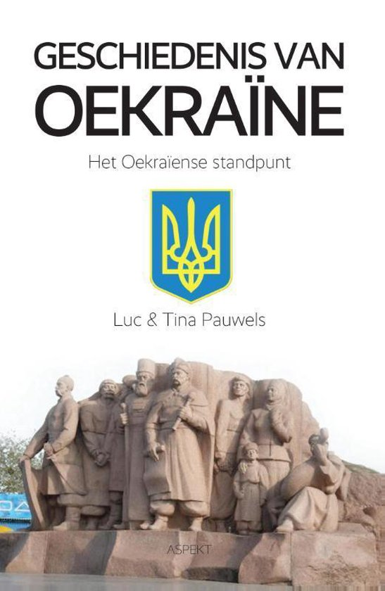 Geschiedenis van Oekraïne - Luc Pauwels   Fthsonline.com