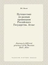 Journey to Different Provinces of the Russian State. Atlas