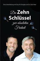 Die Zehn Schl�ssel Zur Absoluten Freiheit - 10 Keys to Total Freedom - German