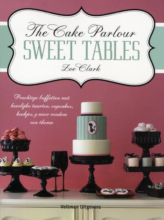 Sweet tables - Zoe Clark |