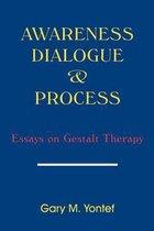 Awareness, Dialogue and Process