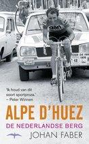 Alpe d'Huez. De Nederlandse berg