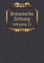 Botanische Zeitung Jahrgang 25