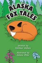 Alaska Fox Tales